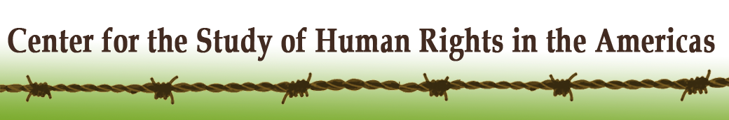 The Center for the Study of Human Rights in the Americas (CSHRA)